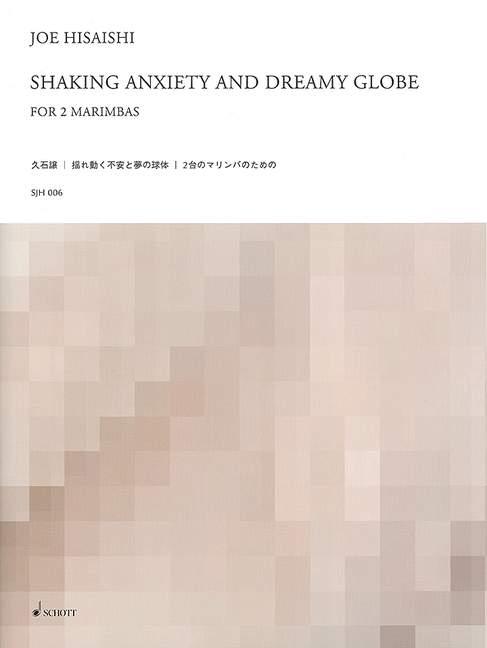 Shaking-Anxiety-and-Dreamy-Globe-for-2-Marimbas-Hisaishi-Joe-score-and-parts-2